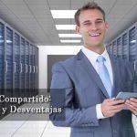 Cuales son las Ventajas y desventajas del hosting compartido